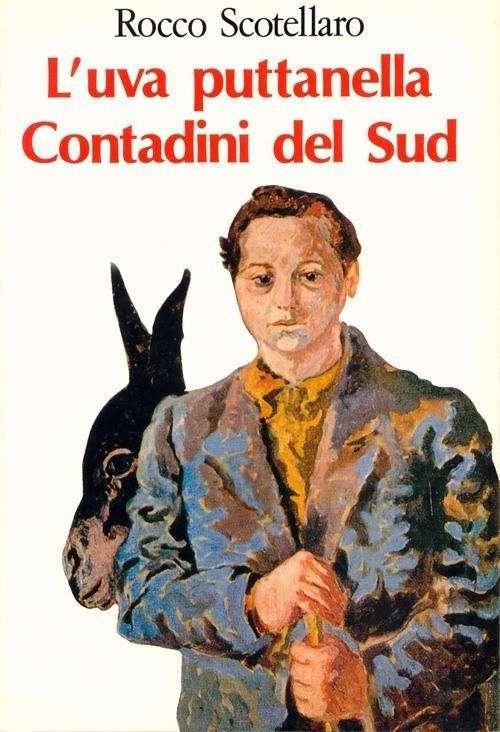 Rocco Scotellaro «Крестьяне Юга» (Contadini del Sud, 1954 г)